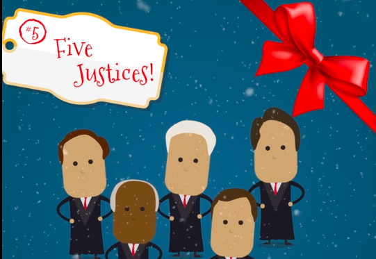 On The Fifth Day Of Christmas My Country Gave To Me: Five Justices