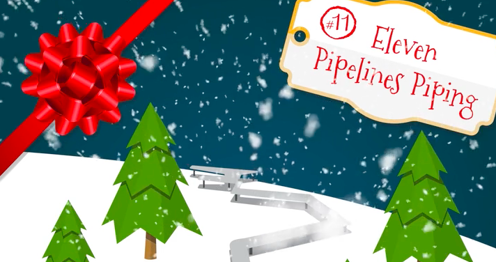 On The Eleventh Day Of Christmas My Country Gave To Me: Eleven Pipelines Piping